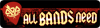 All Bands Need
